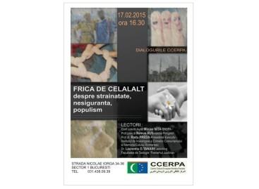 """Conferinţa """"FRICA DE CELĂLALT – despre străinătate, nesiguranţă, populism"""""""