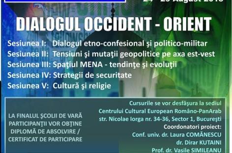 Școala Internațională de Vară Geopolitica – DIALOGUL OCCIDENT – ORIENT – abordări geopolitice